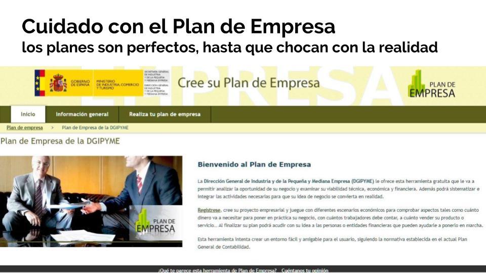Cuidado con el Plan de Empresa, los planes son perfectos hasta que chocan con la realidad